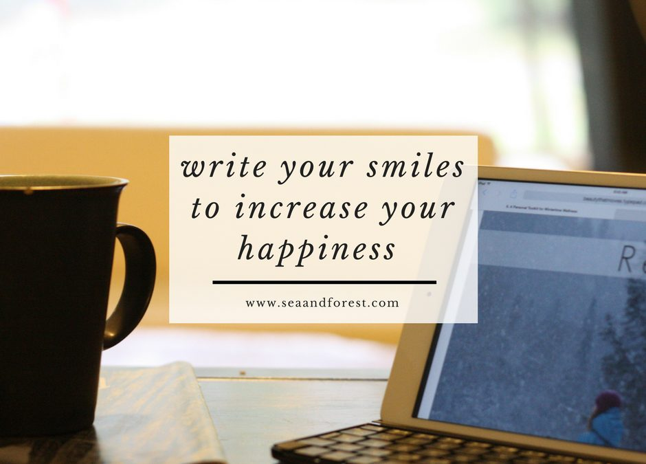Write Your Smiles To Increase Your Happiness