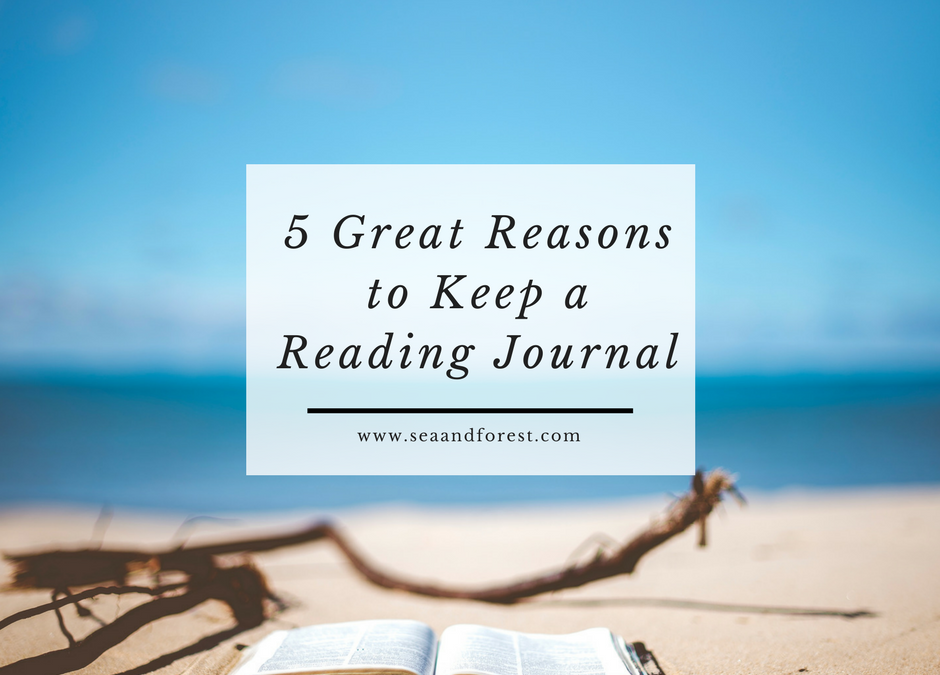 5 Great Reasons to Keep a Reading Journal